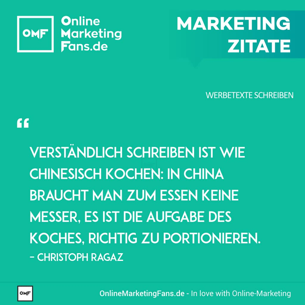 Marketingzitate - Christoph Ragaz - Schreiben ist wie chinesisch kochen - Copywriting Werbetexte