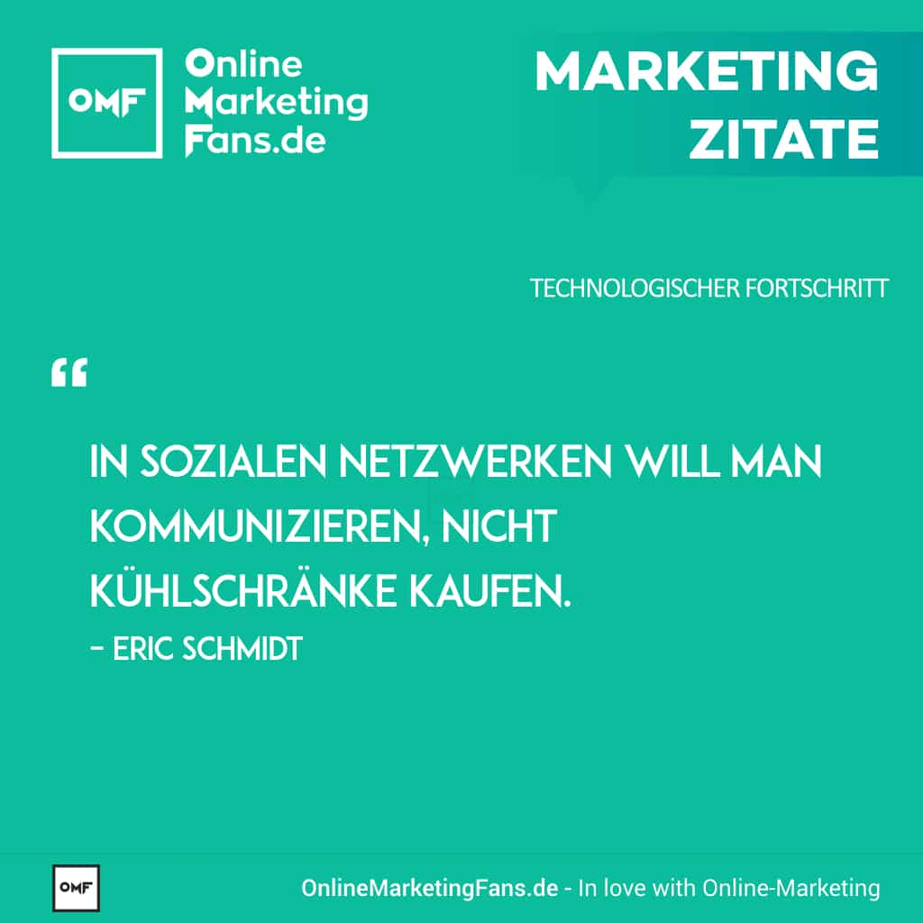 Marketingzitate - Eric Schmidt - Soziale Netzwerke - Technologischer Fortschritt