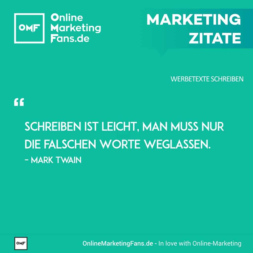 Marketingzitate - Mark Twain - Schreiben ist leicht - Copywriting Werbetexte
