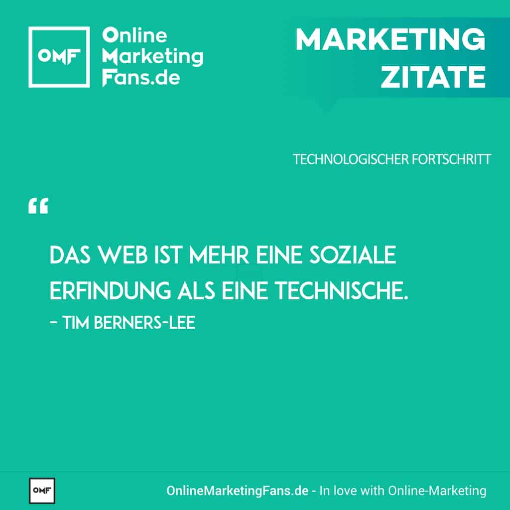 Marketingzitate - Tim Berners-Lee - Soziales Netz - Technologischer Fortschritt