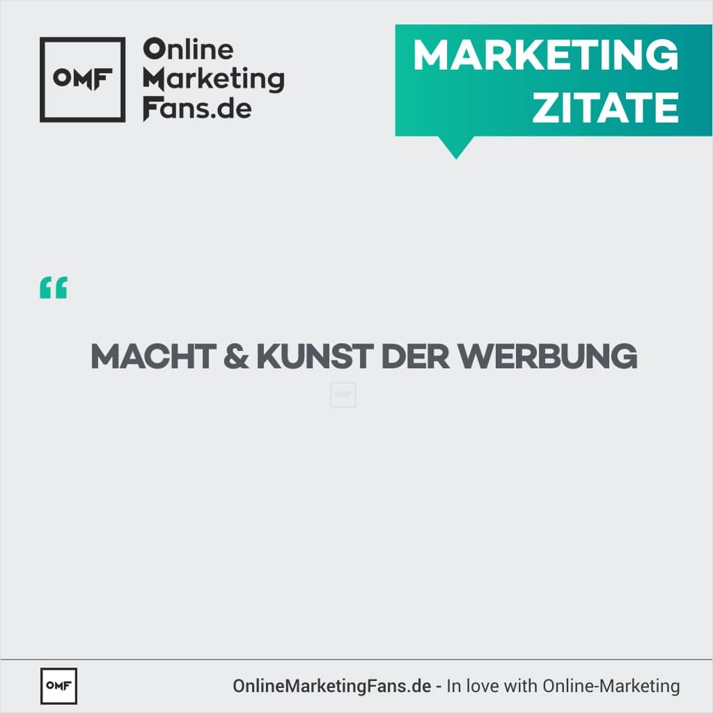 Marketing Zitate - Macht und Kunst der Werbung