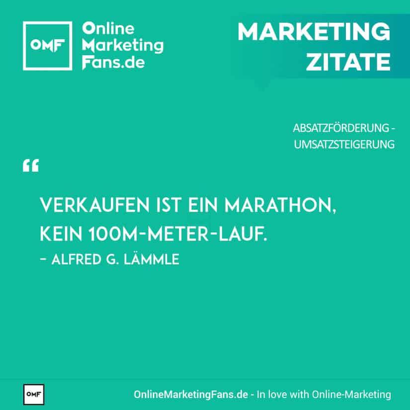 Marketing Zitate - Alfred G. Laemmle - Zwei Arten des Verkaufs - Umsatz steigern