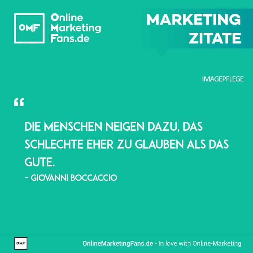 Marketing Zitate - Giovanni Boccaccio - Schlechtes bleibt haften - Imagepflege
