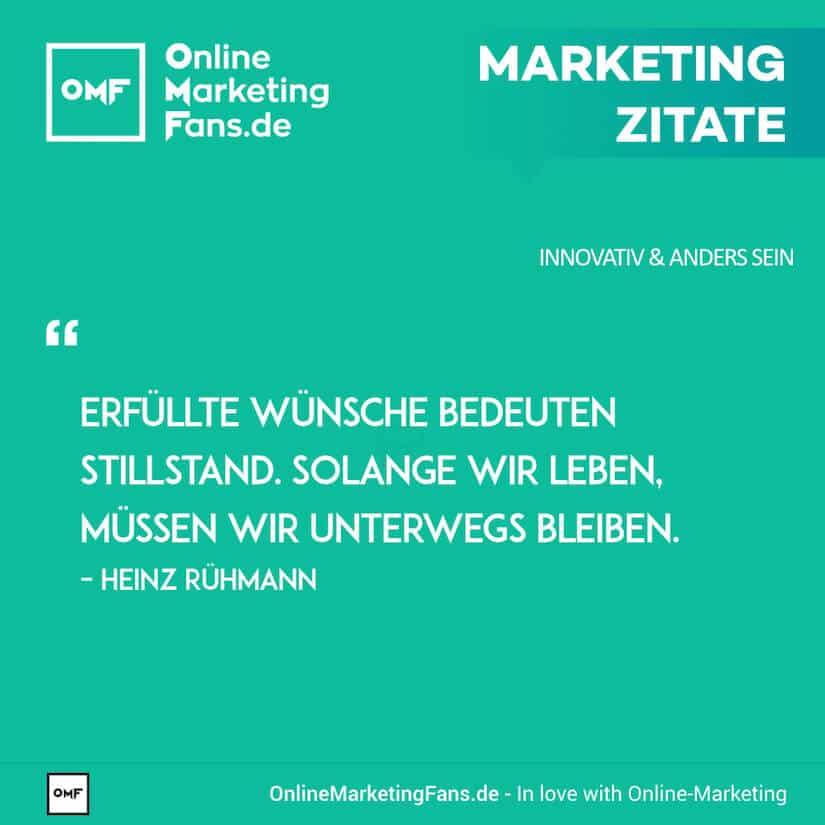 Marketing Zitate - Heinz Ruehmann - Erfuellte Wuensche - Innovativ sein