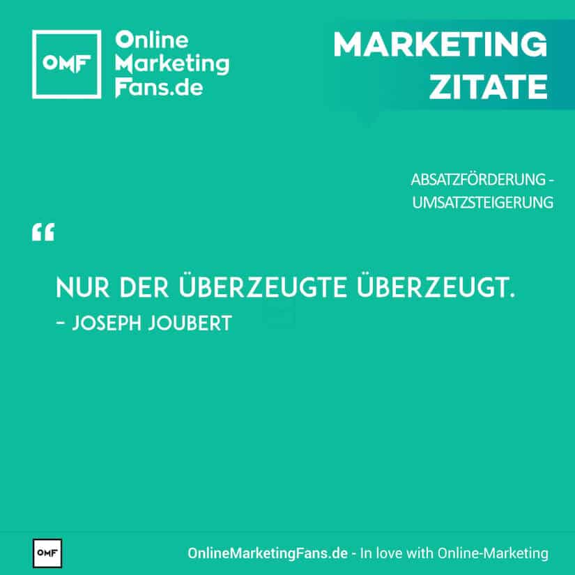 Marketing Zitate - Joseph Joubert - Ueberzeugen - Umsatz steigern