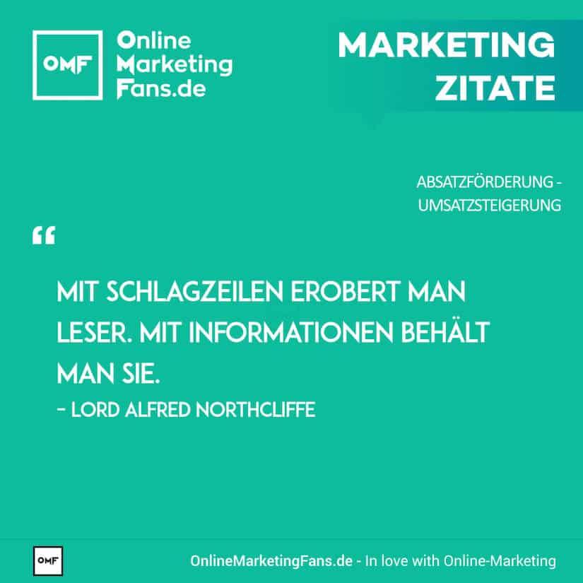 Marketing Zitate - Lord Alfred Northcliffe - Schlagzeilen und Informationen - Umsatz steigern