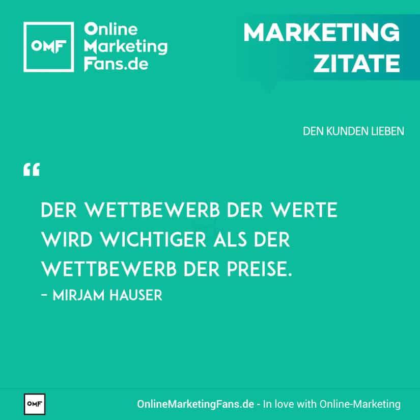 Marketing Zitate - Mirjam Hauser - Werte-Wettbewerb - Den Kunden lieben