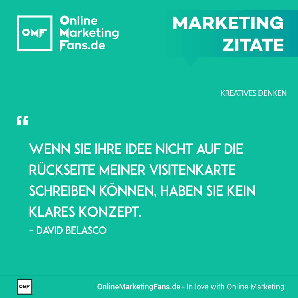 Marketing Zitate Sprueche - David Belasco - Idee auf Visitenkarte - Kreatives Denken im Onlinemarketing