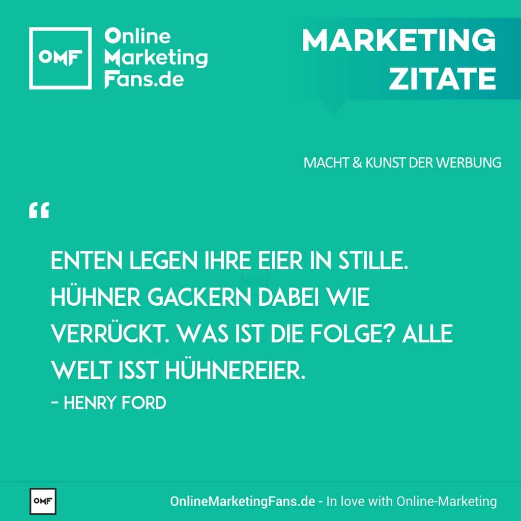 Marketing Zitate Sprueche - Henry Ford - Huehner- oder Enten-Eier - Macht der Werbung