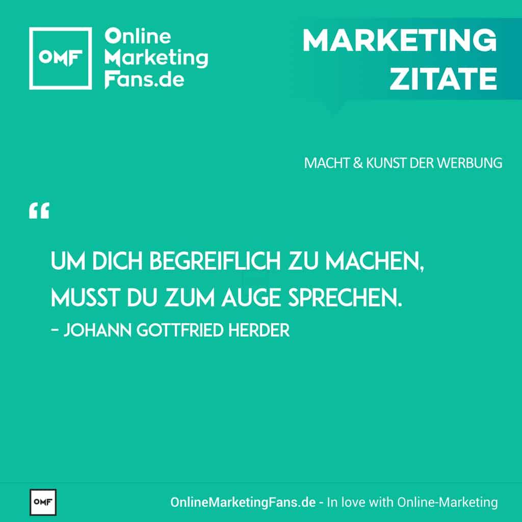Marketing Zitate Sprueche - Johann Gottfried Herder - Zum Auge Sprechen - Macht der Werbung