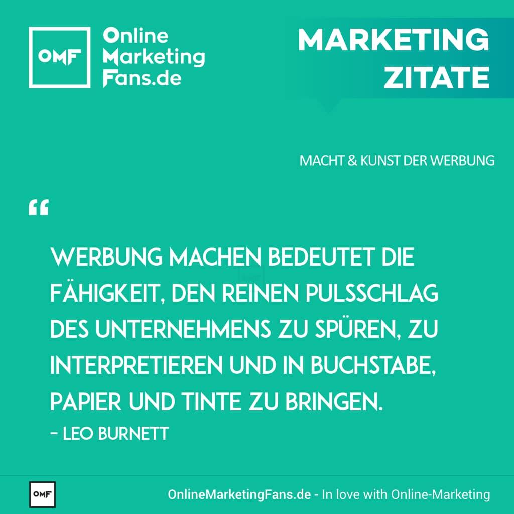 Marketing Zitate Sprueche - Leo Burnett - Was bedeutet Werbung - Macht der Werbung