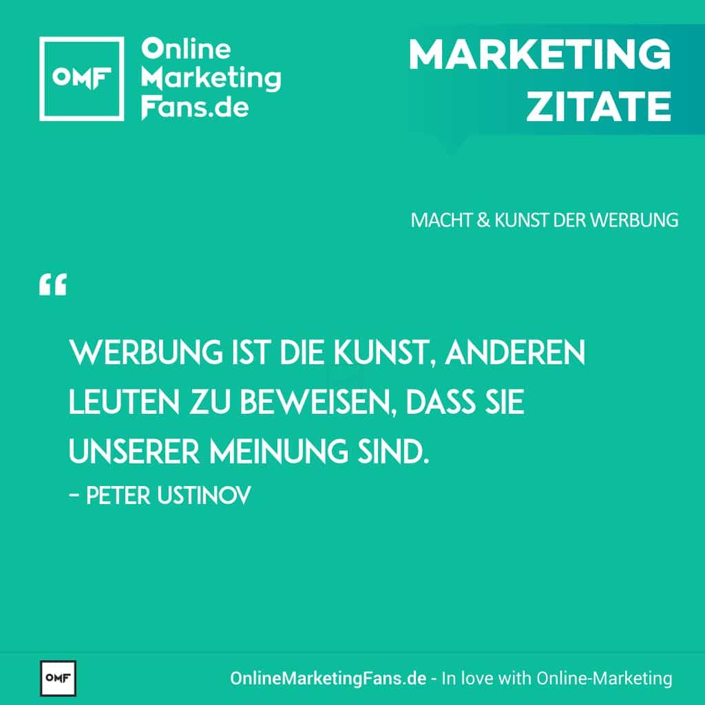 Marketing Zitate Sprueche - Peter Ustinov - Was ist Werbung - Macht der Werbung