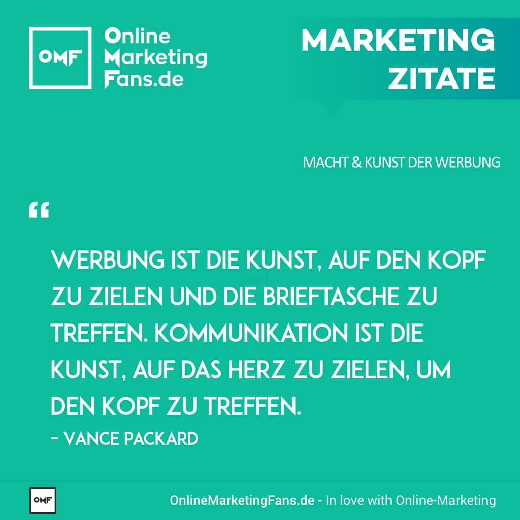 Marketing Zitate Sprueche - Vance Packard - Unterschied Werbung Kommunikation - Macht der Werbung