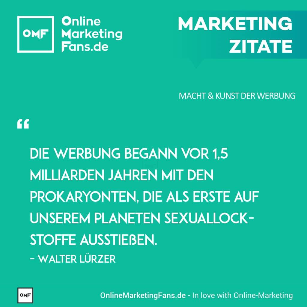 Marketing Zitate Sprueche - Walter Luerzer - Sexuallockstoffe - Macht der Werbung