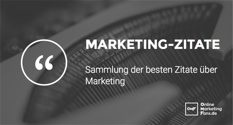 Marketing Zitate Marketing Sprueche