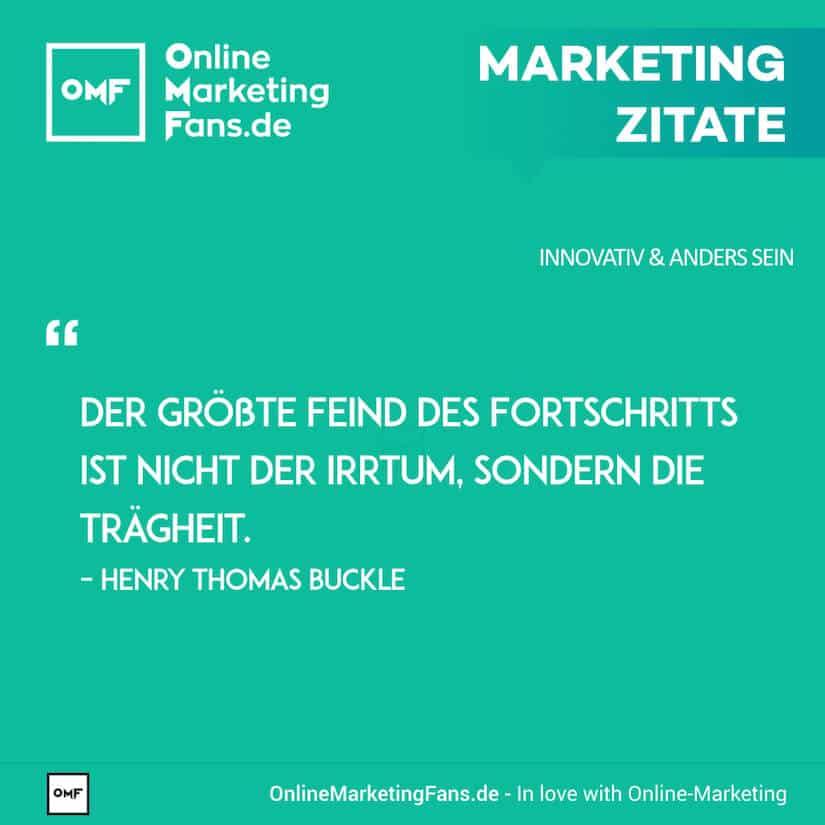 marketing-zitate-henry-t-buckle-traegheit-und-fortschritt-innovativ-sein