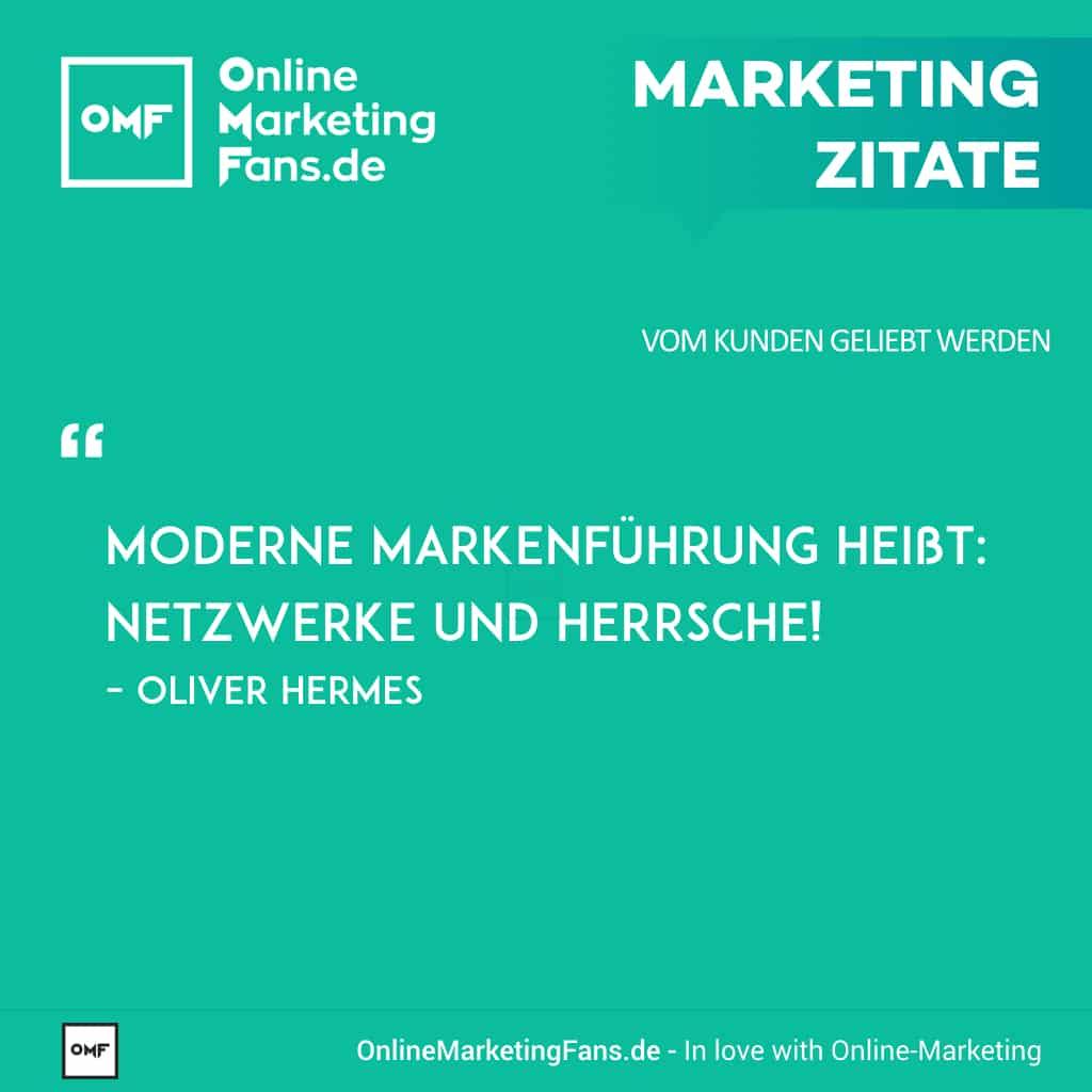 Marketingsprueche - Oliver Hermes - Netzwerke und Herrsche