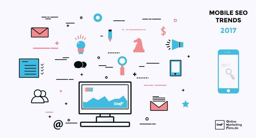 6 SEO Mobile Trends 2017 - OnlineMarketing
