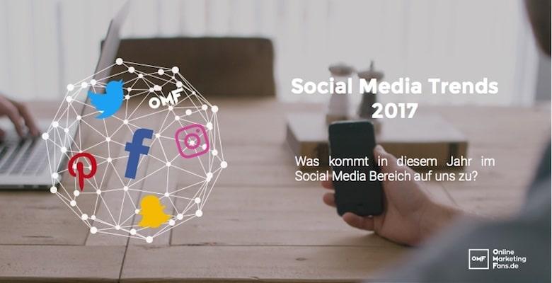Das sind die Social Media Trends für 2017