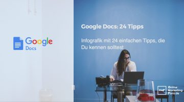 Google Docs: Infografik mit 24 einfachen Tipps, die Du kennen solltest
